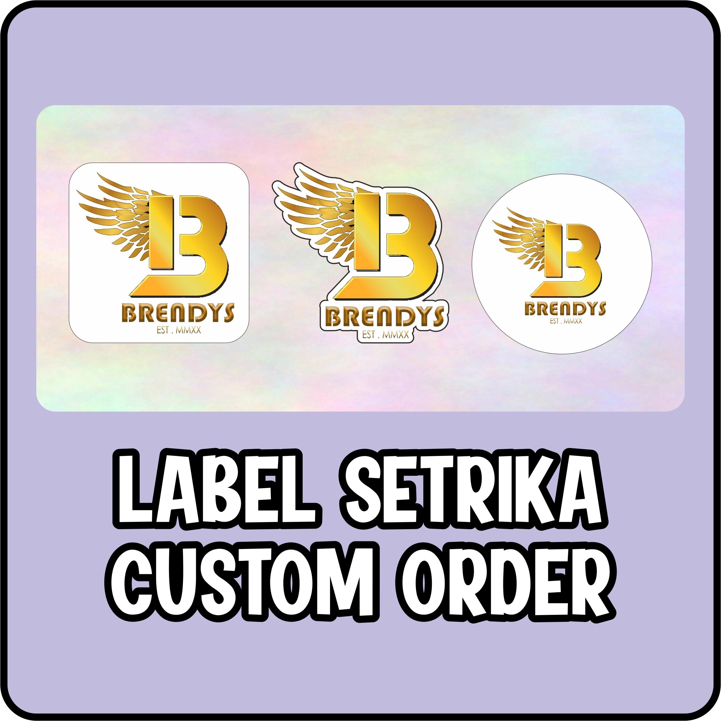 Label Setrika Custom Order